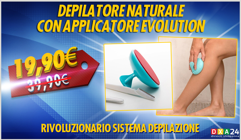 Depilazione Naturale con Applicatore Evolution
